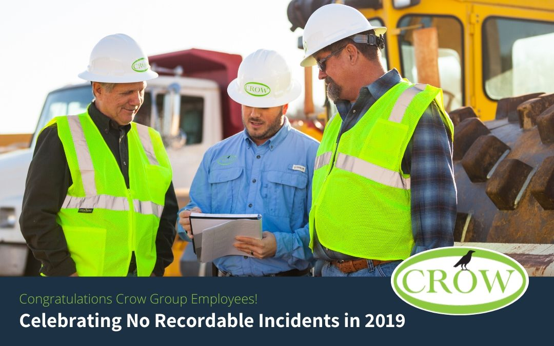 Crow Group Announces No OSHA Recordables in 2019